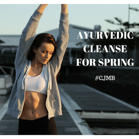 Ayurvedic Cleanse for Spring