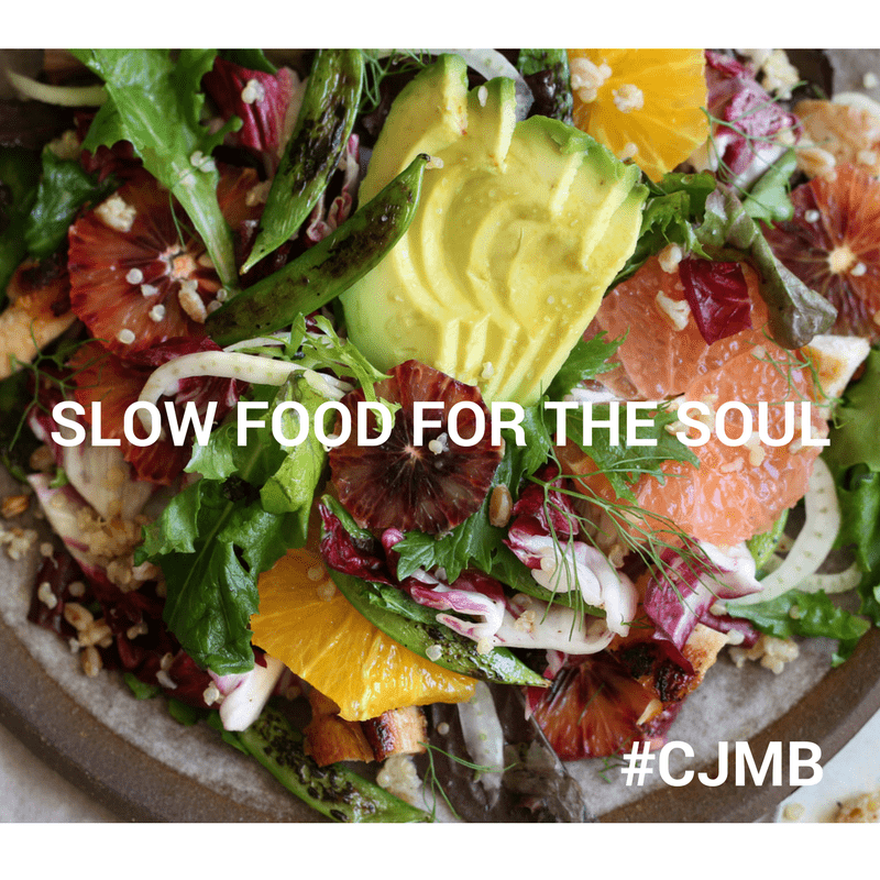 SLOW FOOD FOR THE SOUL